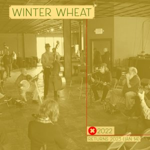 Winter Wheat 2022 Canceled